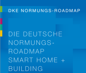 "Aus dem Titel der VDE-Normungs-Roadmap ""Smart Home + Building"""